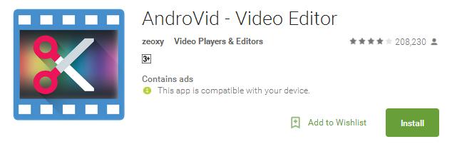 AndroVid - Video Editor App