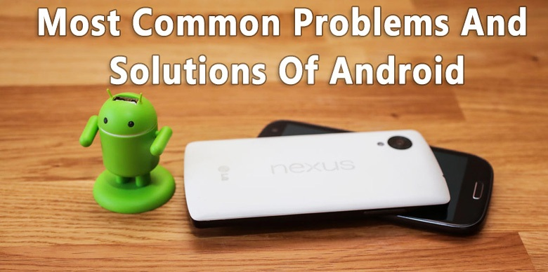 original problems with Android phones and their solutions