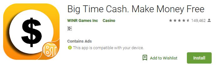 Big Time Cash. Make Money Free