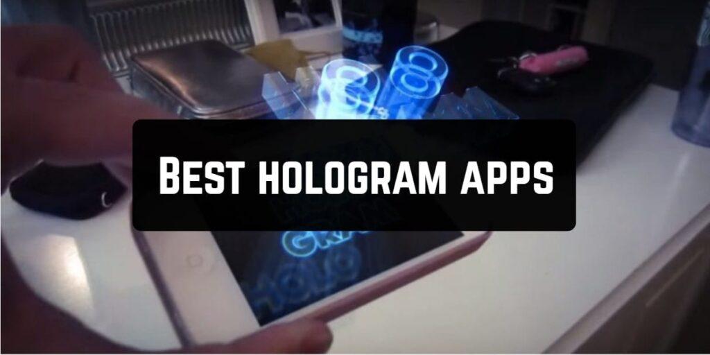 best 3d hologram apps